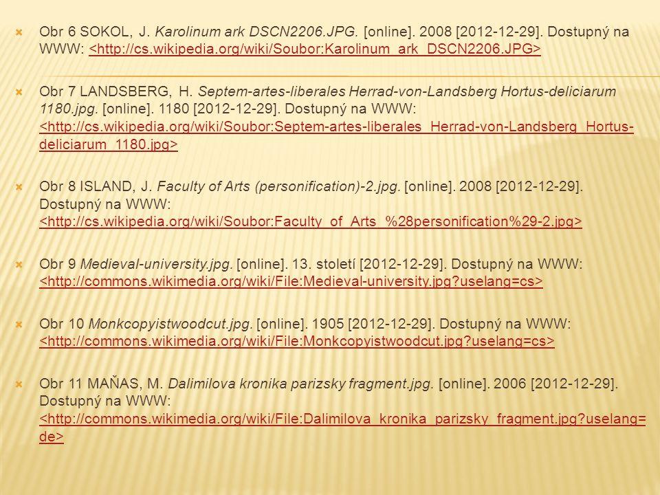 Obr 6 SOKOL, J. Karolinum ark DSCN2206. JPG. [online]